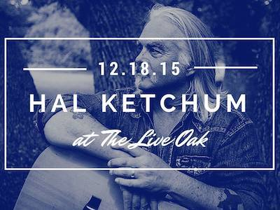 Hal Ketchum at the Live Oak